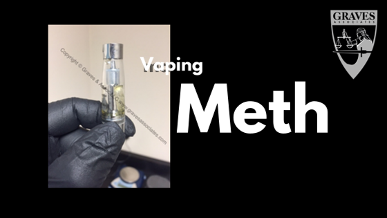 How Addicts are Vaping Methamphetamine – Graves and Associates