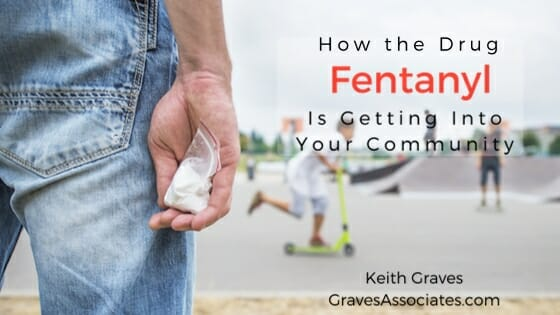 fentnayl in the community