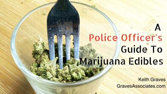 police officer's guide to marijuana edibles