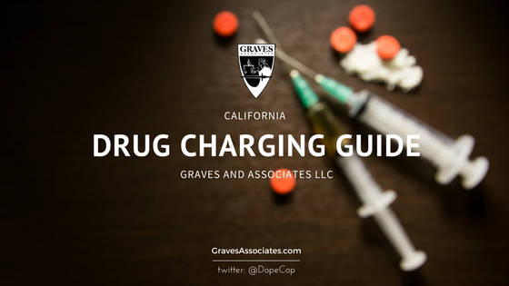 California Drug Charging Guide