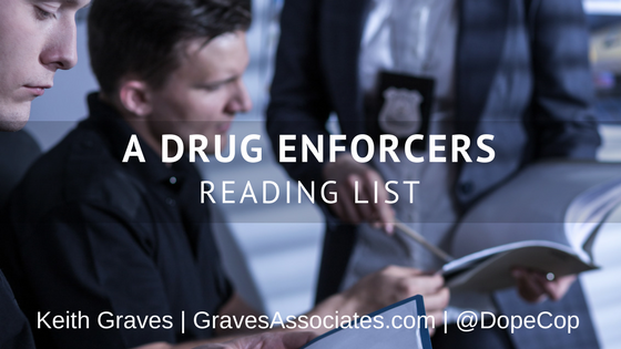 ultimate reading list for narcotics officers