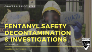Fentanyl Safety Training for Law Enforcement